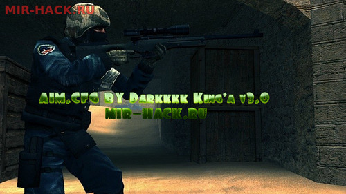 AIM.CFG от Darkkkk King'a v3.0 для CS:S V34