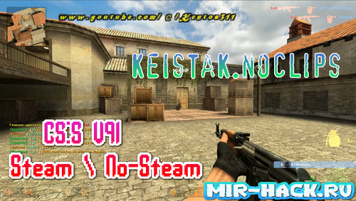 CFG BY KeIsTaK.noclips для CS:S V91 Steam \ No-Steam