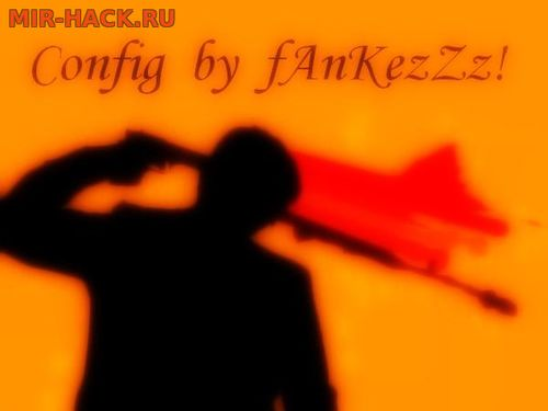 CFG BY fAnKezZz! для CS 1.6